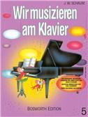 John W. Schaum: Wir Musizieren Am Klavier Bd.5