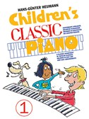 Children's Classic Piano: Book 1