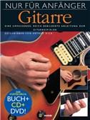 Nur Für Anfänger: Gitarre (Book/CD/DVD)