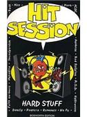 Hit Session: Hard Stuff
