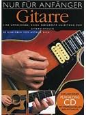 Nur Für Anfänger: Gitarre (Book + CD)