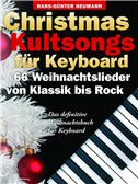 Christmas Kultsongs F�r Keyboard - 66 Weihnachtslieder Von Klassik Bis Rock. Sheet Music