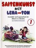 Saitenkunst Mit Lena Und Tom - Band 1