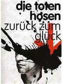 Die Toten Hosen: Zuruck Zum Gluck