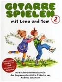 Gitarre Spielen mit Lena und Tom - Book 2. Guitar Sheet Music
