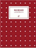 Rio Reiser: Liederbuch