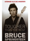 Bruce Springsteen - Tougher Than The Rest (German Edition). Book