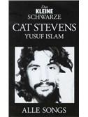 Das Kleine Schwarze: Cat Stevens (Yusuf Islam)