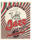Die �rzte: Jazz Ist Anders - Notenfreund. MLC Sheet Music