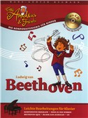 Hans-G�nter Heumann: Little Amadeus Und Friends - Ludwig Van Beethoven. Piano Sheet Music, CD