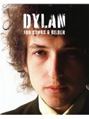 Bob Dylan: 100 Songs & Bilder. MLC Sheet Music