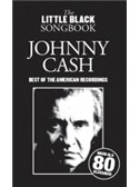 The Little Black Songbook: Johnny Cash - Best Of The American Recordings