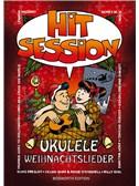 Hit Session Ukulele - Weihnachtslieder. Sheet Music