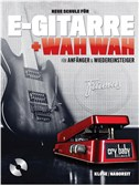 Neue Schule Für E-Gitarre + Wah Wah (Book/CD) German