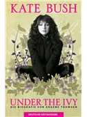 Kate Bush - Under The Ivy (German Edition)