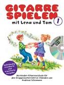 Gitarre Spielen Mit Lena Und Tom - Band 1 (Book/CD) (German)