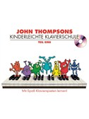 John Thompson's Kinderleichte Klavierschule: Teil 1