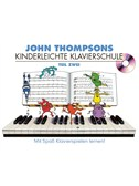 John Thompson's Kinderleichte Klavierschule: Teil 2