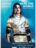 Michael Jackson: Heal The World - SATB & Piano
