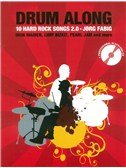 Drum Along - 10 Hard Rock Songs 2.0 (Book/CD). Drums Sheet Music, CD