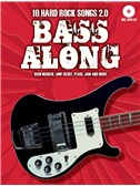 Bass Along - 10 Hard Rock Songs 2.0 (Book/CD). Bass Guitar Sheet Music, CD