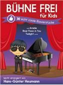 Hans-Günter Heumann: Bühne Frei Für Kids - Echt Coole Klavierstücke