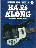 Bass Along: 10 Classic Rock Songs 3.0 (Book/CD). Bass Guitar Sheet Music, CD