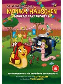 Die Kleine Schnecke Monika Häuschen: Monikas Gartenparty - Aufführungsmaterial für Kindergärten und Grundschulen (Book/CD)