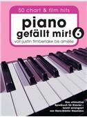 Piano Gefällt Mir! 50 Chart Und Film Hits - Band 6 (Buch)