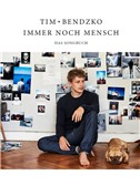 Tim Bendzko: Immer Noch Mensch - Das Songbuch (PVG)