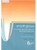 Don Blakeson: Smooth Groove (Trumpet/E Flat Horn/F Horn/T.C. Euphonium/E Flat Bass)
