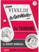 From Vivaldi To Fats Waller (Trombone Bass Clef)