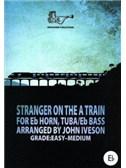 Arr John Iveson: Stranger On The A Train For Eb Horn/Tuba/Eb Bass