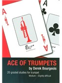 Derek Bourgeois: Ace Of Trumpets