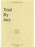 Arthur Sullivan: Trial by Jury Selection (String Quartet) - Parts