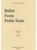 Claude Debussy: Ballet From Petite Suite (String Quartet) - Parts