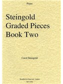 Carol Steingold: Steingold Graded Pieces Book Two (Piano)