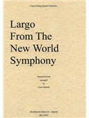 Antonin Dvorak: Largo From The New World Symphony (String Quartet) - Score