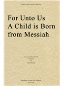 George Frideric Handel: For Unto Us A Child Is Born (Messiah) - String Quartet Score