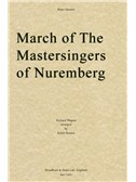 Richard Wagner: March of The Mastersingers of Nuremberg (Brass Quintet)