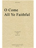 John Francis Wade: O Come All Ye Faithful (Flute/Piano)
