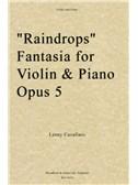 Lenny Cavallaro: Raindrops Fantasia For Violin And Piano Op. 5