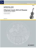 Fritz Kreisler: Chanson Louis XIII. Et Pavane
