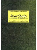 Sweet Charity: Piano-Conductor's Score