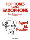 Top-Tones For The Saxophone - Four-Octave Range (Third Edition)