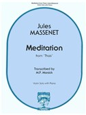Jules Massenet: Meditation From Thaïs
