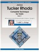 Janice Tucker Rhoda: Complete Technique For Violin - Book 1