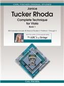Janice Tucker Rhoda: Complete Technique For Viola - Book 1