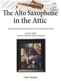 John Walker: The Alto Saxophone In The Attic (Book/CD)
