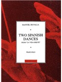 Manuel De Falla: 2 Spanish Dances From  La Vida Breve